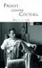 Arnaud : Proust contre Cocteau