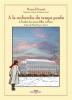 Proust & Heuet : (07) A la recherche du temps perdu Tomes VII : A l'ombre des jeunes filles en fleurs 1/2 : Autour de Mme Swann (Prix France Télévision BD 2020)