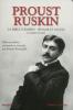 Bastianelli : Proust Ruskin - La Bible d'Amiens - Sésam et les lys