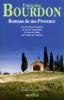 Bourdon : Romans de ma Provence