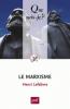 Lefebvre : Le Marxisme (24e éd.)