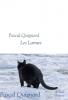 Quignard : Les Larmes