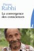 Rabhi : Convergence des consciences