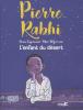 Rabhi : L'enfant du désert