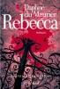 Du Maurier : Rebecca (nouv. éd. 2015)