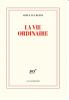 Van Reeth : La vie ordinaire