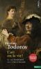 Todorov : L'art ou la vie. Le cas Rembrandt (suivi) d'Art et moral (nouv. éd.)