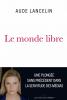 Prix Renaudot Essai 2016 : Le monde libre