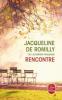 De Romilly : Rencontre