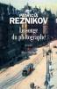 Reznikov : Le Songe du photographe