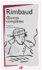 Rimbaud: Oeuvres complètes (éd. revue et corrigée)