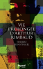 Beinstingel : Vie prolongée d'Arthur Rimbaud