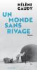 Gaudy : Un monde sans rivage