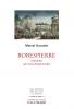 Gauchet : Robespierre. L'homme qui nous divise le plus