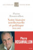 Rosanvallon : Notre histoire intellectuelle et politique 1968-2018