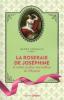 La Roseraie de Josephine et autres jardins merveilleux de l'histoire