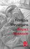 Weyergans : Royal Romance