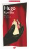 Hugo : Ruy Blas (nouv. éd.)