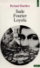Barthes : Sade, Fourier, Loyola