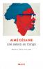 Césaire : Une saison au Congo (nouv. éd.)