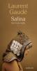 Gaudé : Salina. les trois exils (roman)