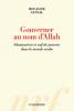 Sansal : Gouverner au nom d'Allah. Islamisation et soif de pouvoir dans le monde arabe