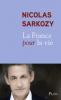 Sarkozy : La France pour la vie