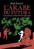 Sattouf : L'Arabe du futur 4 : Une jeunesse au Moyen Orient (1987-1992) (BD)