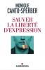 Canto-Sperber : Sauver la liberté d'expression