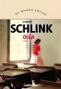 Schlink : Olga