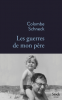 Schneck : Les guerres de mon père