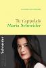 Schneider : Tu t'appelais Maria Schneider