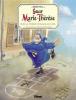 Maëster : Soeur Marie-Thérèse 04 : Sur la terre comme au ciel