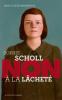 """Mourlevat : Sophie Scholl : """"Non à la lâcheté"""" (nouv. éd.)"""