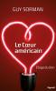 Sorman : Le coeur américain. Éloge du don