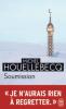 Houellebecq : Soumission