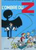 Spirou et Fantasio 16 : L'Ombre du Z