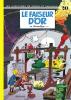 Spirou et Fantasio 20 : Le Faiseur d'or