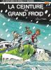 Spirou et Fantasio 30 : La Ceinture du grand froid