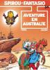 Spirou et Fantasio 34 : Aventure en Australie