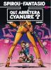 Spirou et Fantasio 35 : Qui arrêtera Cyanure ?