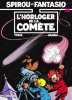 Spirou et Fantasio 36 : L'Horloger de la comète