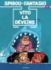 Spirou et Fantasio 43 : Vito la Déveine