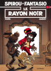Spirou et Fantasio 44 : Le Rayon noir