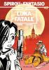 Spirou et Fantasio 45 : Luna fatale