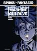 Spirou et Fantasio 46 : Machine qui rêve