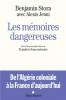 """Stora & Jenni : Les mémoires dangereuses. Suivi d'une nouvelle éditions de """"Transfert d'une mémoire"""""""
