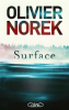 Norek : Surface (Prix 2019 Maison de la Presse)