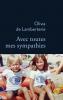 Prix Renaudot Essai 2018 : Lamberterie : Avec toutes mes sympathies