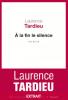 Tardieu : A la fin le silence